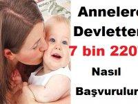 Annelere Devletten 7 bin 220 TL! Nasıl Başvurulur?