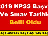 Son Dakika: 2019 KPSS Sınav Başvuru ve Tercih Tarihleri