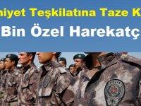 Emniyet Teşkilatına Taze Kan! 17 Bin Özel Harekatçı