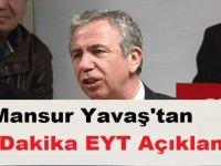 Mansur Yavaş'tan Son Dakika EYT  Açıklaması 21 Ocak EYT