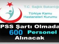 Devlet Hastanelerine Sınavsız 600 Personel Alınıyor!