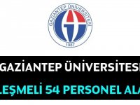 Gaziantep Üniversitesi  54 Kamu Personeli Alacak.