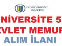 Eskişehir Osmangazi Üniversitesi 55 Devlet Memuru Alımı yapıyor