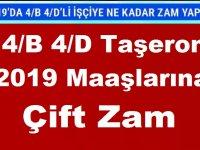 Kadro Alan 4/B 4/D Taşeron 2019 Maaşlarına Çift Zam