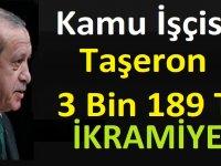 Kamu İşçisi Taşeron 3 Bin 189 TL İkramiye