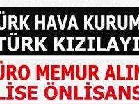 Türk Kızılay ve Türk Hava Kurumu Engelli Büro Memuru Alım ilanı