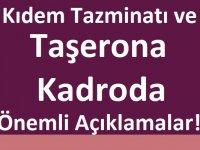 Kıdem Tazminatı ve Taşerona Kadroda Önemli Açıklamalar!
