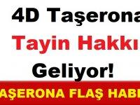 Flaş! 4D Taşerona Tayin Hakkı Geliyor!