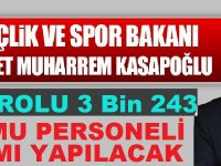 Spor Bakanı: Kamuya 3 Bin 243 Personel Alınacak