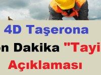 """4D Taşerona Son Dakika """"Tayin"""" Açıklaması"""