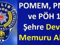 POMEM, PMYO ve PÖH 10 Şehre Kamu Personeli Alımı