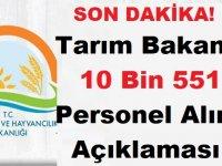 Tarım Bakanlığı 10 Bin 551 Personel Alımı Açıklaması