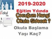 2019-2020 Eğitim Yılında Çocuğum Hangi Okula Kayıt Olacak?