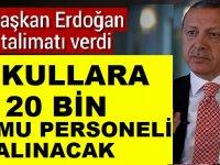 Erdoğan: Okullara 20 Bin Kamu Personeli Alımı Yapacağız