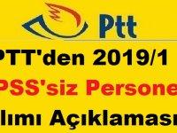 PTT'den 2019/1 KPSS'siz Personel Alımı Açıklaması Geldi