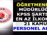 Öğretmenevi ASO Müdürlüğü En az ilkokul Mezunu KPSS Şartsız 21 Kamu Personeli Alımı