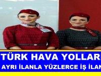 Türk Hava Yolları Yetenekli Yeteneksiz 23 Ayrı ilanla Personel Alım İlanı 2019