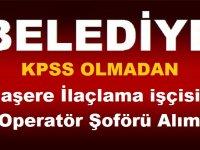 Erzurum ve Erzincan Belediyeleri Haşere İlaçlama işçisi ve Operatör Şoförü Alım İlanı