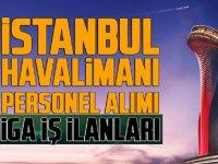Yeni İstanbul Havalimanına 16 Bin Personel Alımı Yapılacak