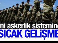 Yeni Askerlik Sistemi Hakkında Son Dakika Açıklaması!