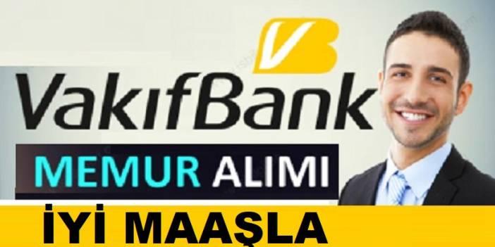 Vakıfbank 2019 Yılı Sözleşmeli Personel Alımı