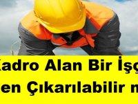 Belediyelerde Taşeron Kadro Alan Bir İşçi İşten Çıkarılabilir mi?