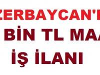 Azerbaycan Nahçıvan 2019 Yurt Dışı İş ilanı Haziran 2019