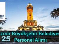İzmir Büyükşehir Belediyesi 25 Kamu Personel Alımı