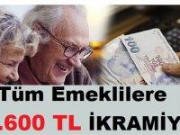Tüm Emeklilere 2.600 TL İkramiye