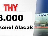 Türk Hava Yolları (THY) 8 Bin Personel Alacağını Duyurdu