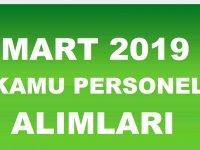 Mart 2019 Kamu Personeli Alımları Özel Haber