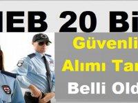 MEB 20 Bin Güvenlik Görevlisi Alım Tarihi Belli Oldu