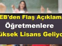 MEB'den Flaş Açıklama!: Öğretmenlere Yüksek Lisans Geliyor