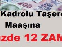 4D Kadrolu Taşeron Maaşına Yüzde 12 Ek Zam!