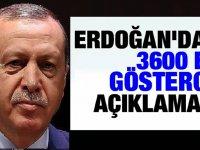 Erdoğan Açıkladı: 3600 Ek Göstergeyi Çözüyoruz