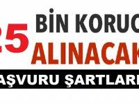 25 Bin Köy Korucusu Alımı Başvuru Şartları