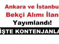 Son Dakika! Ankara ve İstanbul Bekçi Alımı İlanı Yayınlandı!