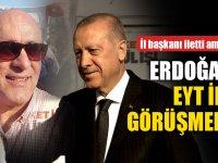 Erdoğan Eyt'lilerle Görüşmedi