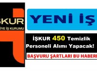 İŞKUR 450 Temizlik Personeli Alımı Yapacak!