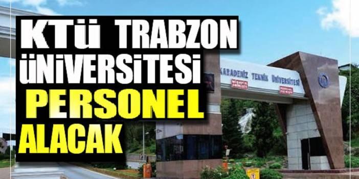 Karadeniz Teknik Üniversitesi 53 Öğretim Üyesi Alım İlanı