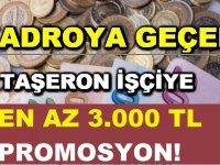 Kadroya Geçen KHK'lı Taşeron İşçiye En Az 3.000 TL Promosyon!