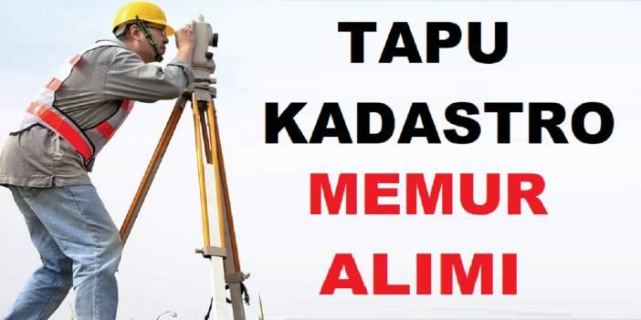 Tapu Kadastro Genel Müdürlüğü Nisan 2019 Devlet Memuru Alımı