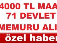 4 Bin TL Maaş İmkanıyla 71 Kamuya Yeni Personel Alımı
