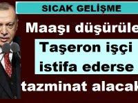 Emsal karar: Maaşı düşürülen Taşeron işçi istifa ederse tazminat alacak!