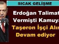 Erdoğan Talimat Vermişti Kamuya Taşeron İşçi Alımı Devam ediyor