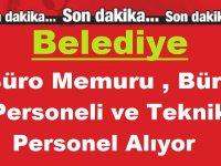 Antalya Elmalı Belediyesi Büro Memuru , Büro Personeli ve Teknik Personel Alıyor