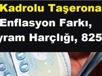 4/D Kadrolu Taşerona Enflasyon Farkı, Bayram Harçlığı ve 825 TL