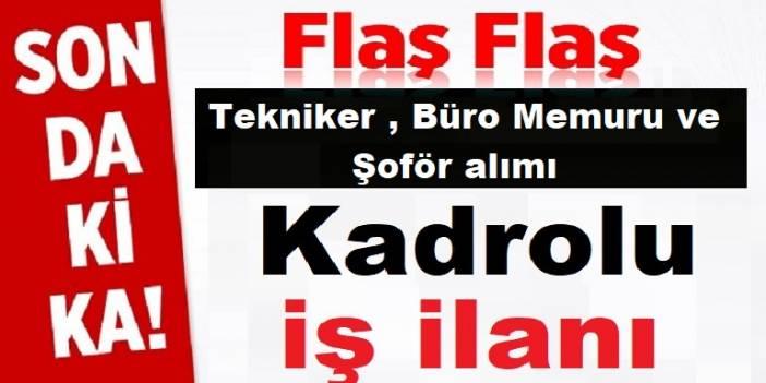 Burdur Kızılkaya Belediyesi Tekniker , Büro Memuru ve Kadrolu Şoför Alıyor