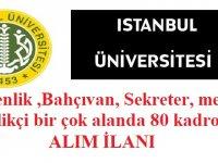 İstanbul Üniversitesi Kadrolu 80 Kamu işçi Personel Alıyor