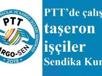 PTT'de çalışan taşeron işçiler Sendika Kurdu: PTT KARGO-SEN